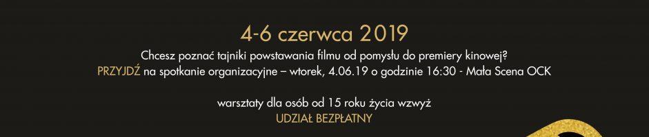 """WARSZTATY FILMOWE: 4-6 czerwca ,,Od developmentu aż do postprodukcji"""""""